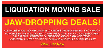 Liquidation Moving Sale - Jaw Dropping Deals